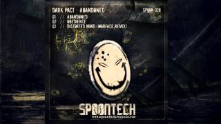 Dark Pact - Distorted Mind (Warface Remix) [SPOON 028]
