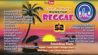 Love Memory Nonstop Reggae [Nonstop Reggae Golden Memories Top Hits]