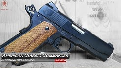 American Classic Commander 1911 Shooting Impressions