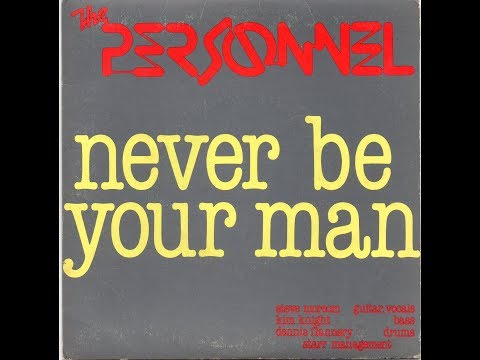 THE PERSONNEL - Never Be Your Man (1980)