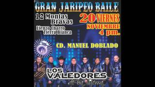 LOS VALEDORES DE LA SIERRA EN MANUEL DOBLADO JARIPEO BAILE ANUNCIO 2015