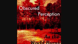 Obscured Perception-As the World Burns (drums only)
