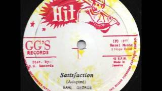 Earl George - Satisfaction / Dub Part Two (GG's 1977)