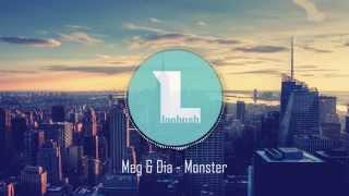 Meg & Dia - Monster [Beige Town Remix]