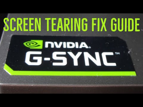 Nvidia G-Sync Screen Tearing Fix Guide