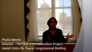 Jewish Voice for Peace Congressional Briefing - Phyllis Bennis