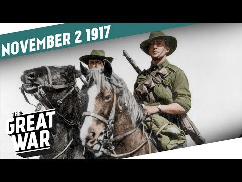 Battle Of Beersheba - Canadian Frustration - Balfour Declaration I THE GREAT WAR Week 171