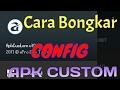 Sniff Apk Custom Cara Bongkar Config Apk Custom work 100 No Root