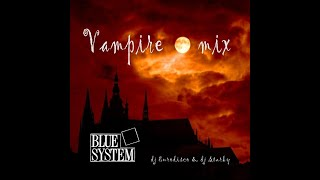 Blue System - Vampire - fan-video