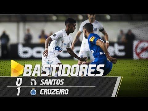 Santos 0 x 1 Cruzeiro | BASTIDORES | Copa do Brasil (01/08/18)