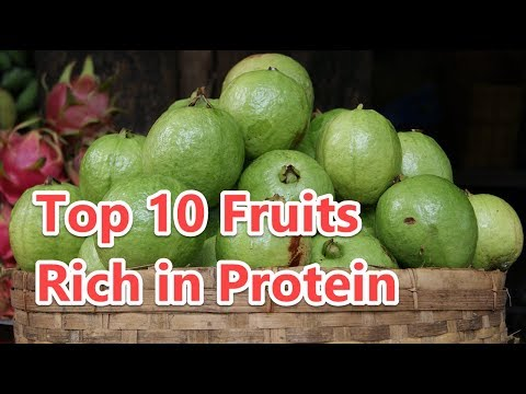 Top 10 Fruits Rich in Protein