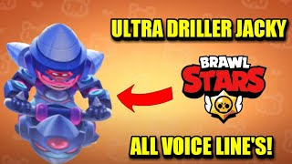 ULTRA DRILLER JACKY VOICE LINES   NEW BRAWL STARS SKIN VOICE LINES!