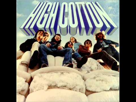 High Cotton - High Cotton 1975 (FULL ALBUM) [Blues Rock]