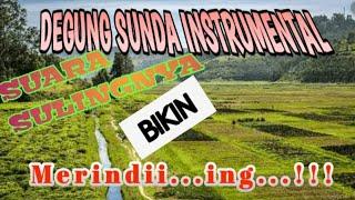 Degung Sunda Instrumental Bikin Tenang