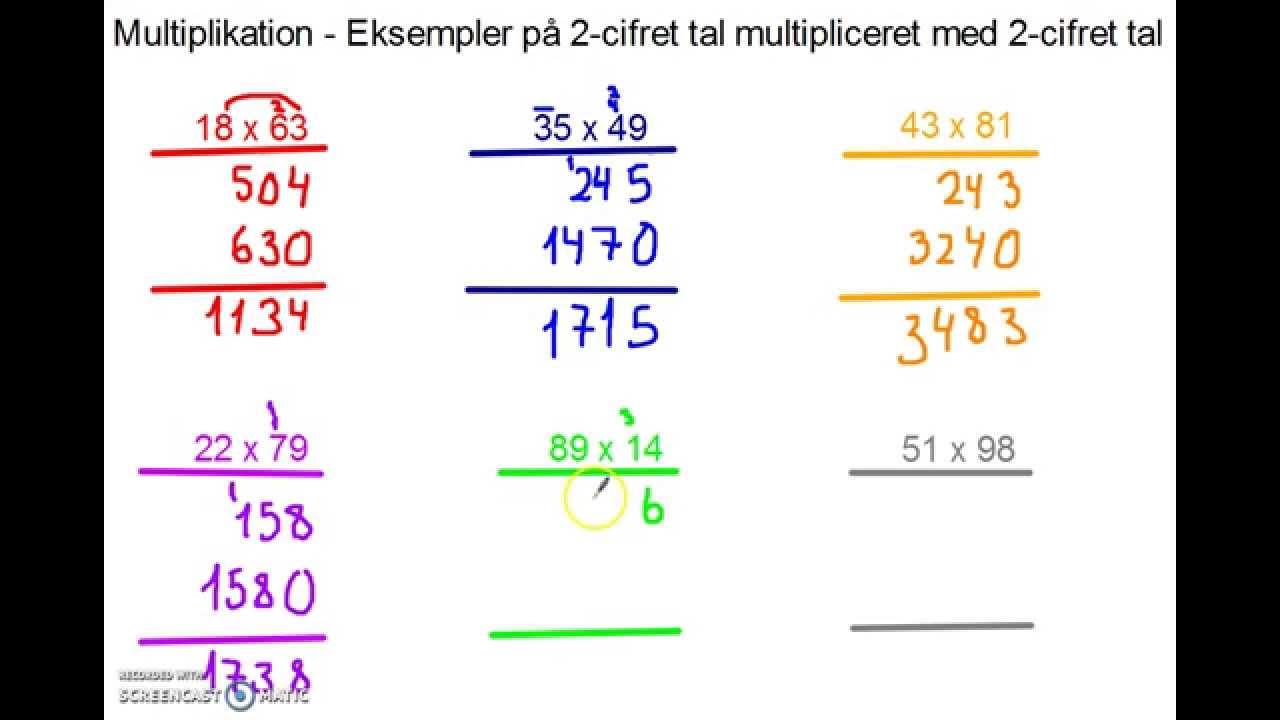 Multiplikation - Eksempler på 2-cifret tal multipliceret med 2-cifret tal