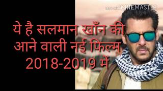 Salman Khan  New Upcoming Movie  || 2018 - 2019 ||