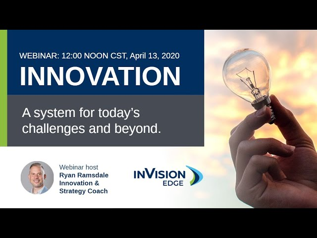 Innovation: A System for Today's Challenges and Beyond