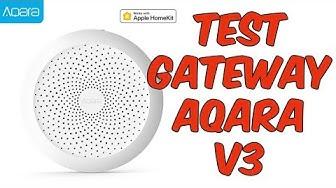 TEST GATEWAY XIAOMI/AQARA V3 - QUOI DE NEUF? - FR - 4K
