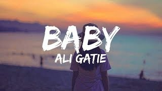 Ali Gatie - Baby Lyrics