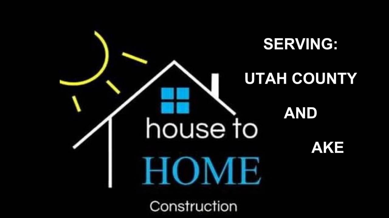 House to HOME Construction - Utah