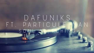 Dafuniks ft. Particle Man - Soul Searching