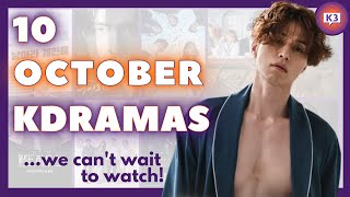 10 Upcoming KDramas WE CAN'T WAIT TO WATCH! | OCTOBER | KDrama Trailer Reactions