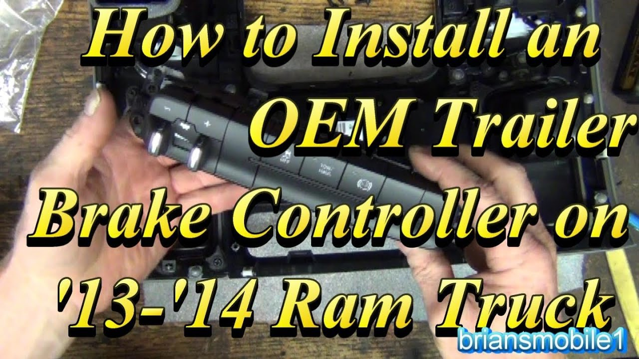2014 Ram Brake Controller Factory Type Install How To  YouTube