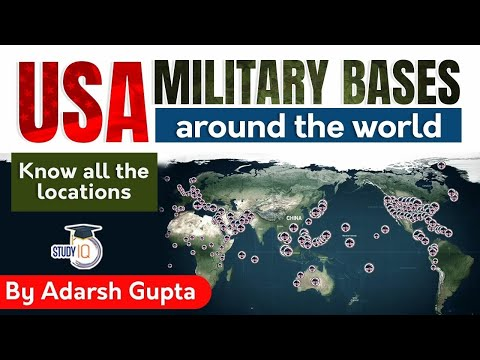 US Military Bases around the world & its strategic significance - Geopolitics Current Affairs UPSC