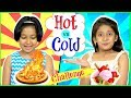 HOT vs COLD Food SwitchUp Challenge | #Fun #Kids #MyMissAnand