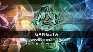 DON P - Gangsta beat with hook FREE instrumental (Gangsta rap hiphop beat, bass, 808, nice melody)