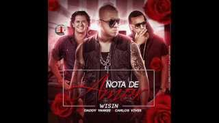 Nota De Amor (AUDIO) Wisin & Carlos Vives FT Daddy Yankee