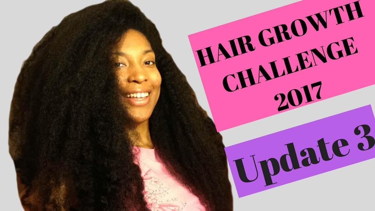 Hair Growth Challenge 2017 Update #3