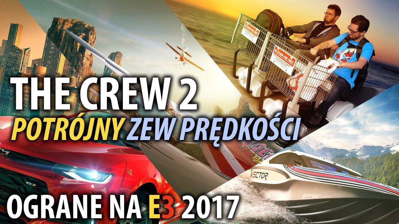 The Crew 2 – potrójny zew prędkości (E3 2017)