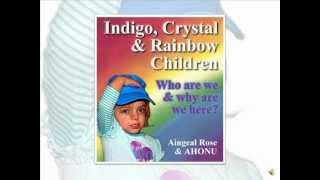 About INDIGO Children, The CRYSTAL Child & RAINBOW Child