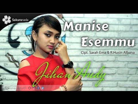 Jihan Audy - Manise Esemmu [OFFICIAL M/V]