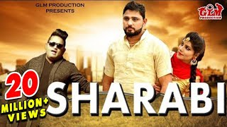 Sharabi - शराबी (Full Video) Raju Punjabi | Pardeep Boora | Pooja Hooda | Latest Haryanvi Song 2017.