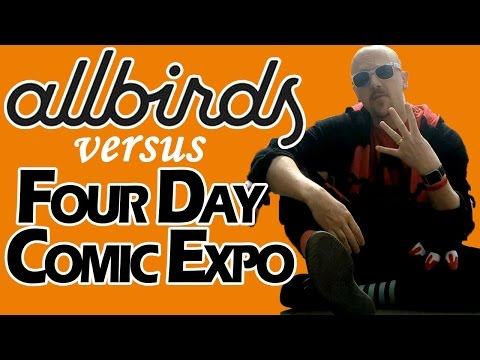 Allbirds (World's Most Comfortable Shoe) Vs Four Day Comic Expo!