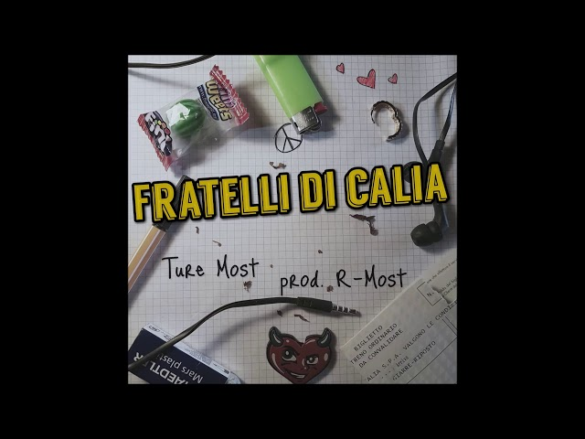 Ture Most Fratelli Di Calia Lyrics Genius Lyrics