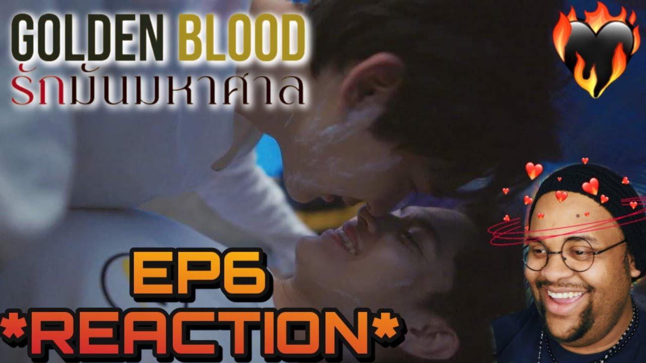 (❤️🔥DIS TEW MUCH🩸) Golden Blood รักมันมหาศาล Ep.6 REACTION ✨