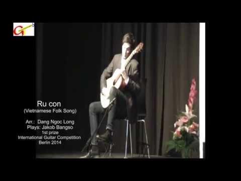 Ru con - Arr.: Dang Ngoc Long (Guitar);  Plays: Jakob Bangso