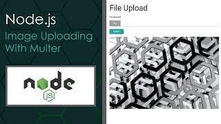 Node.js Image Uploading With Multer