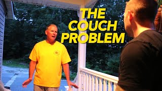 THE COUCH PROBLEM!