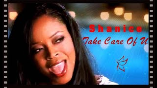 Shanice - Take Care Of U (Official Music Video)