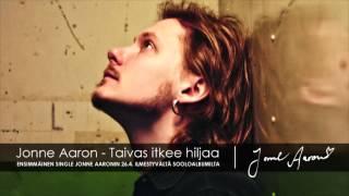 Jonne Aaron - Taivas itkee hiljaa