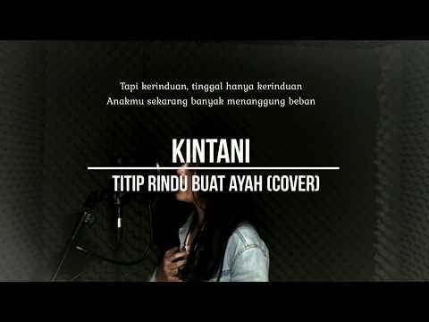 (Karaoke) Kintani - Titip Rindu Buat Ayah Versi Cover Ebiet G Ade #karaoke #minusone