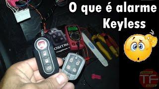 Qual a diferença entre alarmes convencionais e alarme keyless