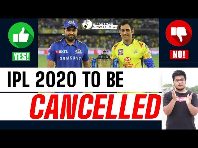 IPL 2020 To Be Cancelled? | IPL 2020 vs Corona | IPL Latest News | StumpsandBails | Coronavirus