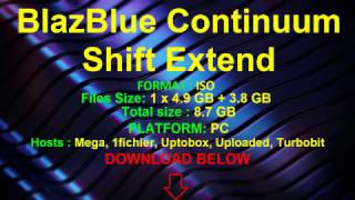 How To Get BlazBlue Continuum Shift Extend for FREE on PC [Windows 7/8/10]