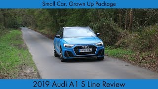 Small Car, Grown Up Package: 2019 Audi A1 Review