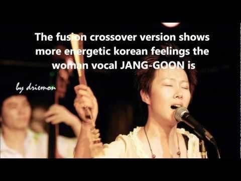 """Fusion Korean Traditional Music ~ Jang-Goon's """"Han obeg nyen"""" 한오백년"""